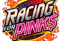 Racing for Pink$ / Do you have a need for speed? Come Race for Pink$ on the 5x3  Reel, 243 Ways Video Slot, with Scatter and Wild features. Free Spin Scatters on Reel 1 and 5 awards up to 30 Free Spins at up to a 5x multiplier.