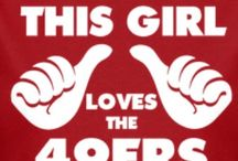 Anything 49ers / by Emilly Young