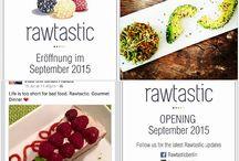 Rawtastic Berlin / Opening in September!