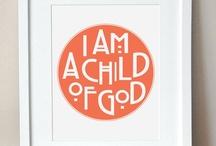 Child of God / by Amanda Gaston
