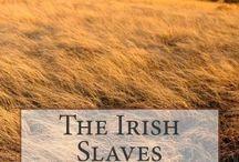 Irish Slavery / irish slavery, to hell or barbados, testimony of an Irish Slave Girl