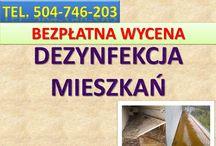 Dezynfekcja mieszkań cena, tel 504-746-203, Wrocław. / Usługi dezynfekcji pomieszczeń, cennik. Sprzątanie lokalu po zalaniu, wybiciu toalety z fekaliami i odchodami oraz nieczystości. Oczyszczenie i dezynfekcja mieszkań, piwnic zagraconych. Sprzątanie pomieszczeń opuszczonych zaniedbanych lokali po zmarłych. Sprzątanie balkonów po ptakach, gołębiach, z ptasich odchodów. Wywóz i utylizacja zabrudzonych rzeczy, mebli.  Cennik usługi Bezpłatna wycena. tel 504-746-203 Wrocław.  Wrocław, Oława, Siechnice, Kobierzyce, Trzebnica, Oleśnica, Czernica