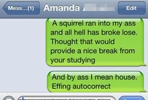 Funnies... by AutoCorrect Fails / by Kandy Roseth