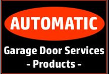 AUTOMATIC - Local Garage Doors Services / Service Lancaster, Palmdale, Antelope Valley, Santa Clarita, Acton