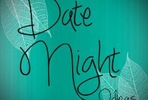 Date Night / I love my husband.