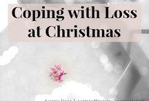 Grieving at Christmas / Christmas prayers & reflections specifically for those who who have experienced loss.