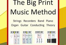 Big Print Music Method / Links to The Big Print Music Method for Strings, Woodwinds, Brass, Percussion, Piano, Organ, Guitar, & Recorders, plus Music Theory, Ear Training, & Conducting!