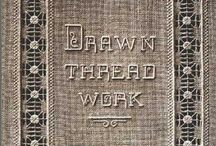 Drawn thread work / by Meta Brouws