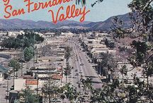 THE VALLEY / The San Fernando Valley