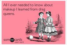I <3 drag queens