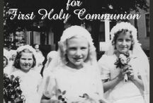 First Holy Communion / Everything you need to know about the sacrament of first holy communion
