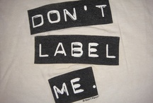 This Boi: Don't Label Me / I'm just me... / by Doula Jen Brett