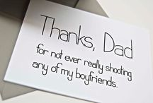 Love my daddy! / by Ashley Carswell