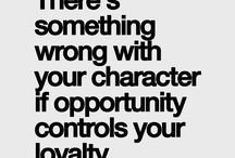 Loyalty / by Jamie Weddell