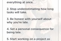 Productivity / Tips for being more productive and efficient so you can better manage your time.