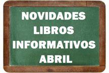 Informativos ABRIL 2016 / Novidades INFORMATIVOS na Biblioteca Anxel Casal ABRIL 2016