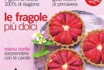 Un assaggio del numero di maggio 2016 / Per il rosso, indovinare da dove arriva è facile: sono le fragole il frutto del mese, le trovate in 10 ricette di dessert, uno più buono dell'altro. Ma maggio è anche il mese in cui l'orto è nel momento di massima vitalità