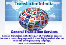 General Translation Services / General Translation is the first part of Translation process, because it covers language which is not highly technical or not included any high ranking language. In General Translation, a General word covers that language is used is not high levelled or technical and which is important for everyday communication.