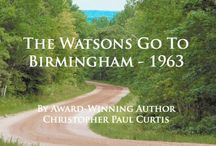 Watsons Go To Birmingham / by Gail Tanner