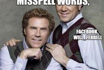 Will Ferrel!