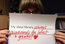 "Ideal Library Contest / Post a picture of yourself holding a sign that completes the following sentence: ""My Ideal Library..."""