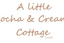 ~♡~A Little Mocha and Cream Cottage~♡~