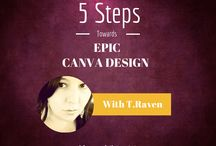 Epic Canva Design! / by T.Raven Meyers