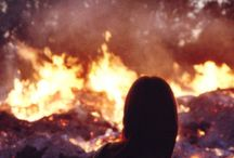 Let's watch the world burn / fire fire fire