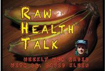 raw health / by roxane honey