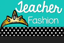 Teacher Fashion / Awesome & Funny things for teacher fashion / by Michelle Lanning