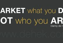 Danny de Hek Quotes / Quote I makeup or live by!