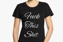 Offensive Rude Sarcastic Women T-shirts