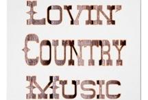Country Music / by Kim Bernier
