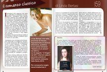 I miei articoli / Sezione dedicata alla raccolta dei miei articoli sul web-magazine IO COME AUTORE per la rubrica IL ROMANZO CLASSICO, sul web-magazine PINK MAGAZINE ITALIA e sul web-site VELUT LUNA PRESS. http://lindabertasi.blogspot.it/p/i-miei-articoli.html