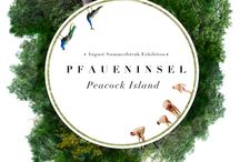 Current: August Summerbreak Exhibition: PFAUENINSEL - Peacock Island / We welcome you by appointment!