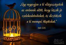 Minden, mi él - Élet Isten tenyerén / Keresztény idézetek  http://mindenmiel.blogspot.hu/ eletistentenyeren@gmail.com