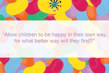 Quotes / Some parenting quotes we believe can help you get through your day!