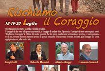 Rischiamo il coraggio / 18 19 20 luglio Fraternità di Romena Pratovecchio (AR)