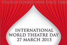 27 March World Theatre Day / Since 1961, every year on 27th of March World Theatre Day is celebrated to emphasize the power of theatre as an indispensable bridge-builder for mutual international understanding and peace and to promote and protect cultural diversity and identity in communities throughout the world.