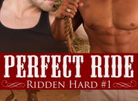 Perfect Ride / A M/M cowboy romance released March 18th from Decadent Publishing! I was the bull expert and my co-author Eva Lefoy handled the smut.