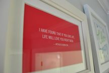 Quotes and Framed Art / Quotes and sayings that speak to me.