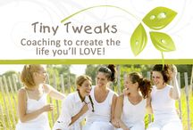 Tiny Tweaks / Tiny Tweaks make big changes! Tools and thoughts for creating a more balanced & healthy life.