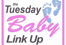 Tuesday Baby Link Up Posts