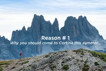 Reason # why you should come to Cortina this summer / why you should come to Cortina this summer