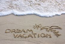 My Dream Vacations / Where do you want to go?
