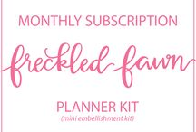 Freckled Fawn Monthly Kits