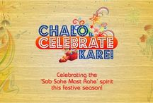Chalo Celebrate Kare! / It's the time for festivities and festivals Time to let go of worries Time to celebrate life and liven our spirits Because no matter what, we persevere  That's our identity Sab Sahe, Mast Rahe Toh phir, Chalo, Celebrate Kare!