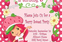 Strawberry Shortcake invitations / by Whitney Waters