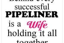 Pipeline wife & life / by Kate Whitlock