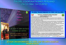 DÍA DEL COOPERATIVISMO PERUANO 14-12-2016 / DÍA  DEL COOPERATIVISMO PERUANO 14-12-2016:  52 AÑOS TRANSFORMANDO EL PERU CON VALORES Y PROMOVIENDO LAS EMPRESAS DE ECONOMIA SOLIDARIA